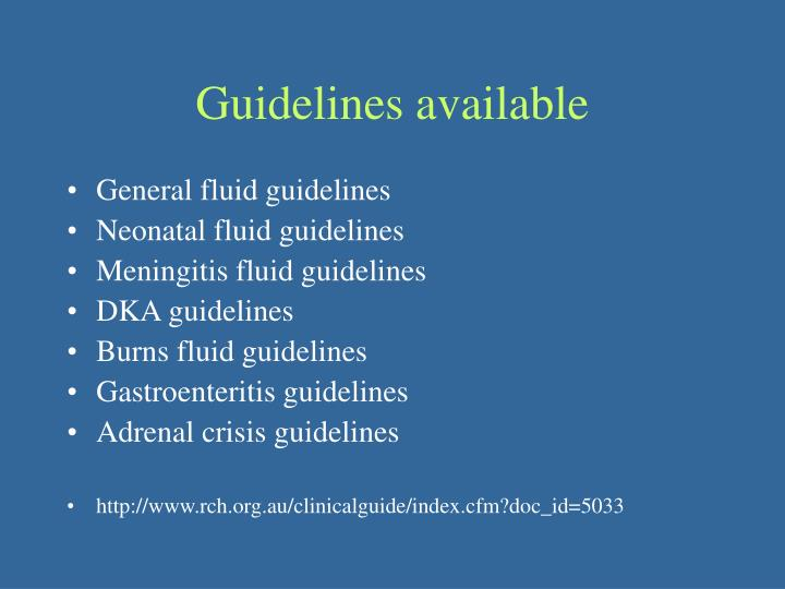 Guidelines available