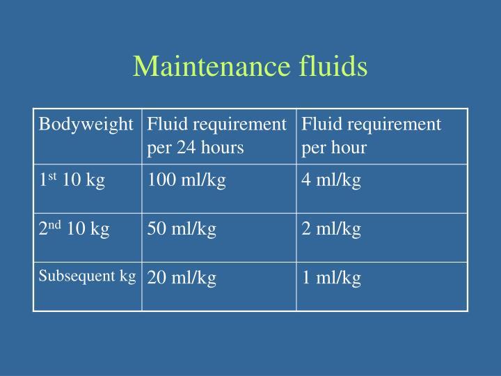 Maintenance fluids