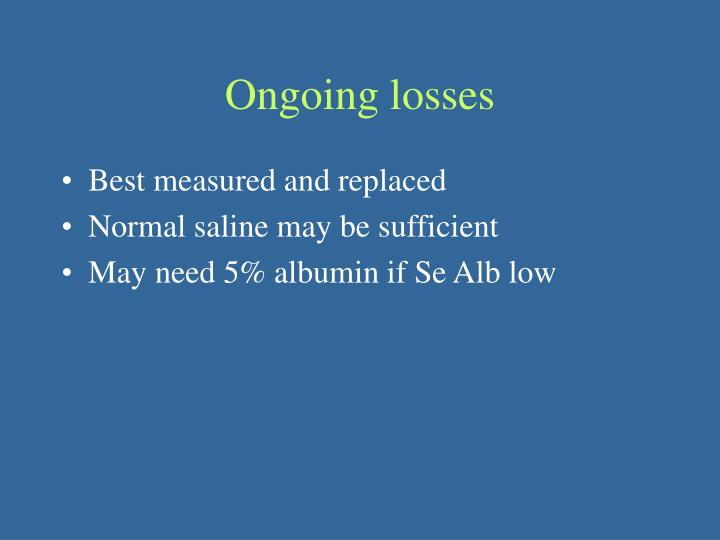 Ongoing losses