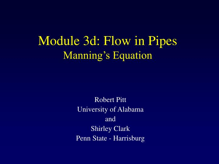 module 3d flow in pipes manning s equation n.