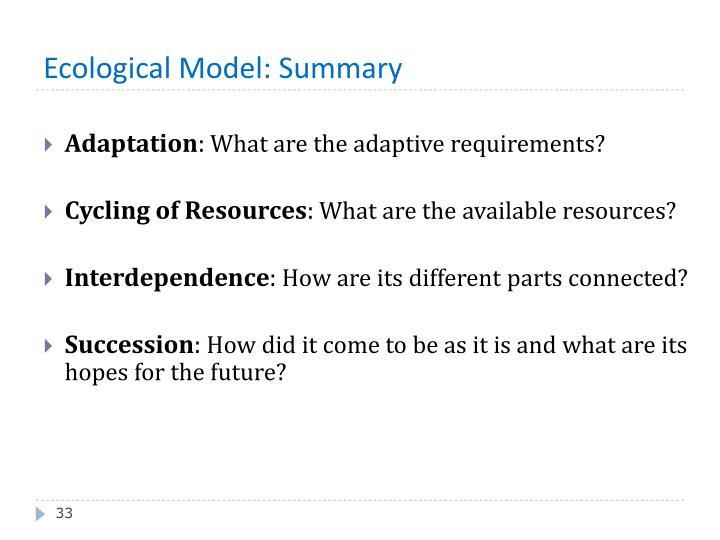 Ecological Model: Summary