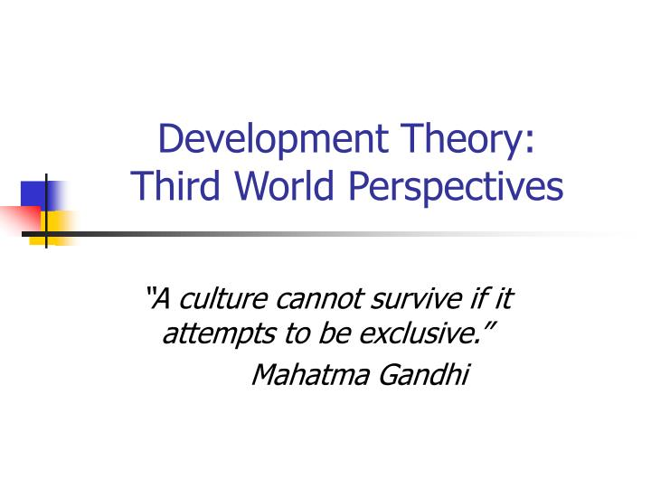 development theory third world perspectives n.