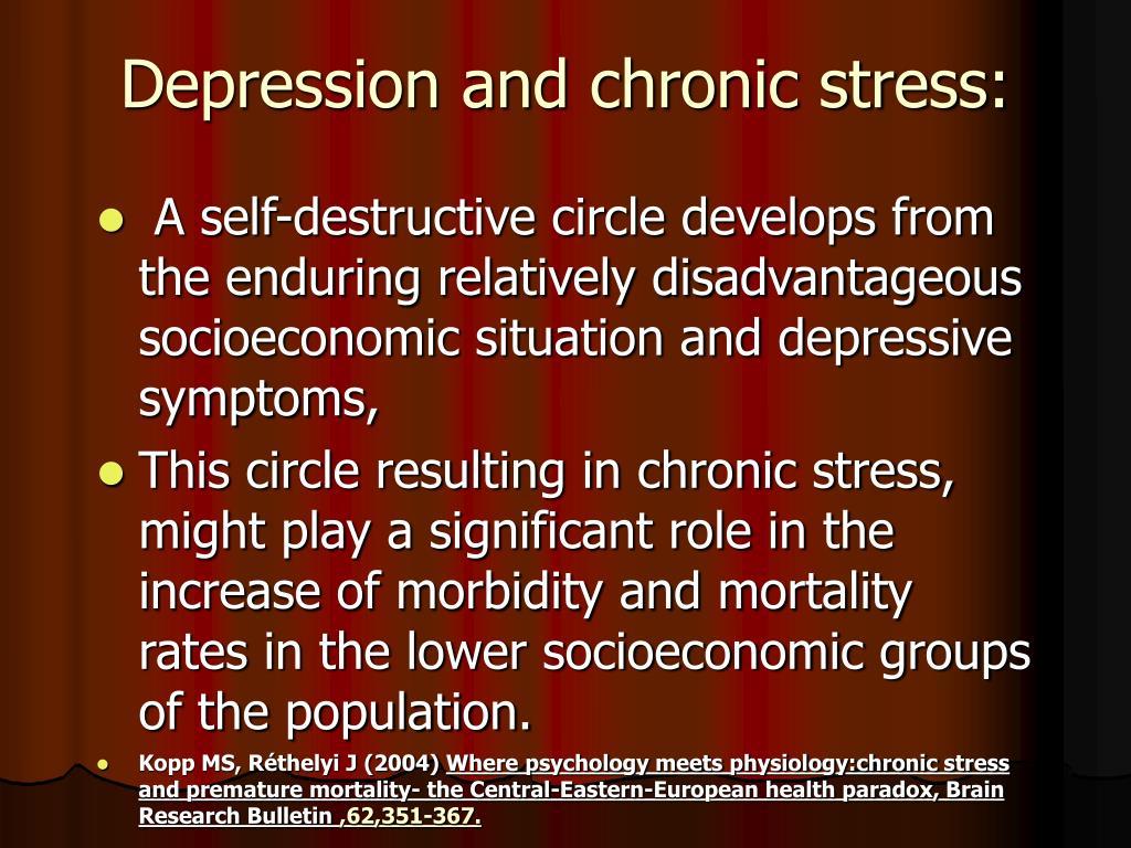 Depression and chronic stress: