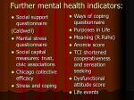 further mental health indicators