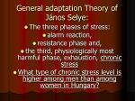 general adaptation theory of j nos selye