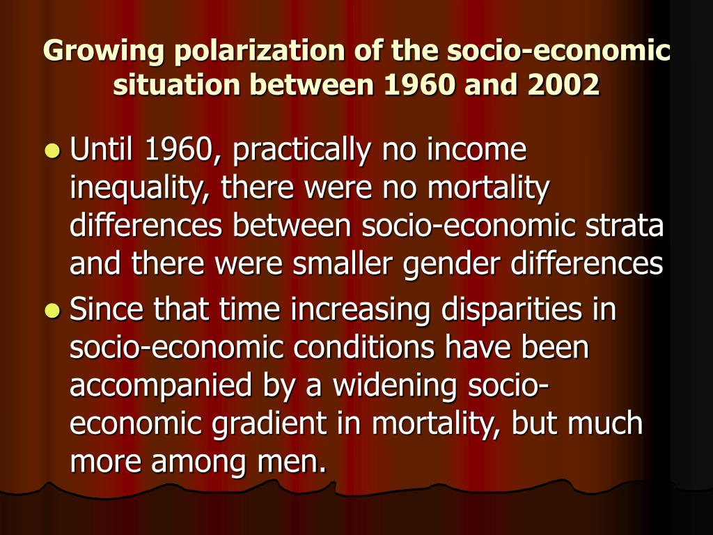 Growing polarization of the socio-economic situation between 1960 and 2002