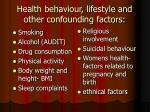 health behaviour lifestyle and other confounding factors