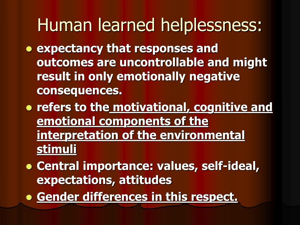 Human learned helplessness: