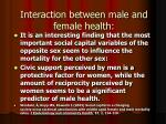 interaction between male and female health