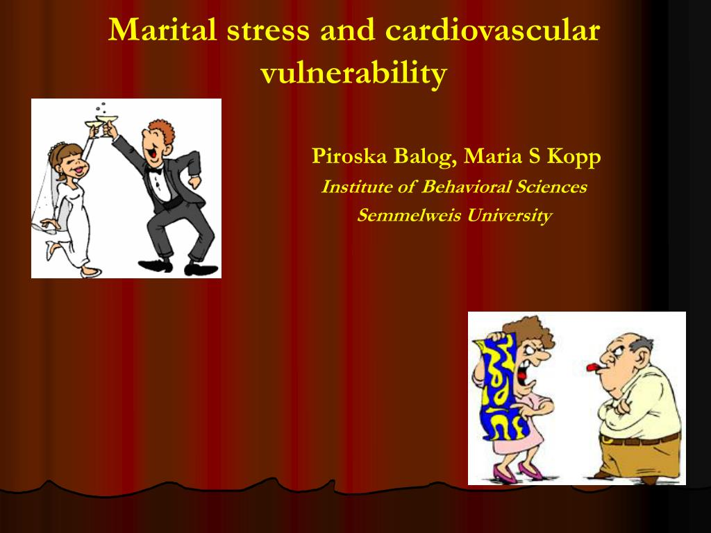 Marital stress and cardiovascular vulnerability