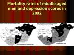 mortality rates of middle aged men and depression scores in 2002