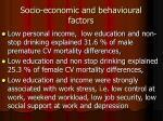 socio economic and behavioural factors