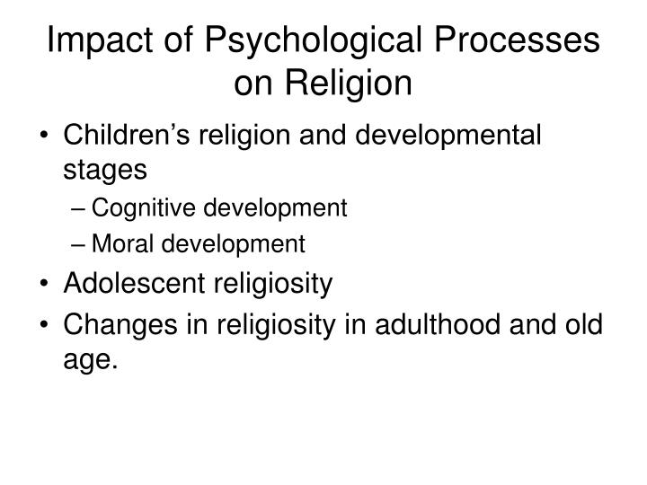 Impact of psychological processes on religion