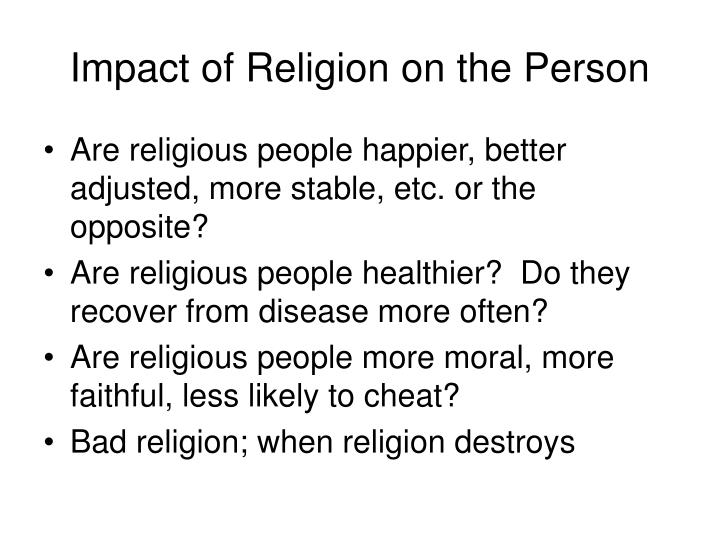 Impact of religion on the person