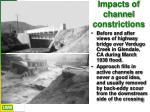 impacts of channel constrictions