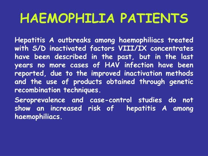 HAEMOPHILIA PATIENTS