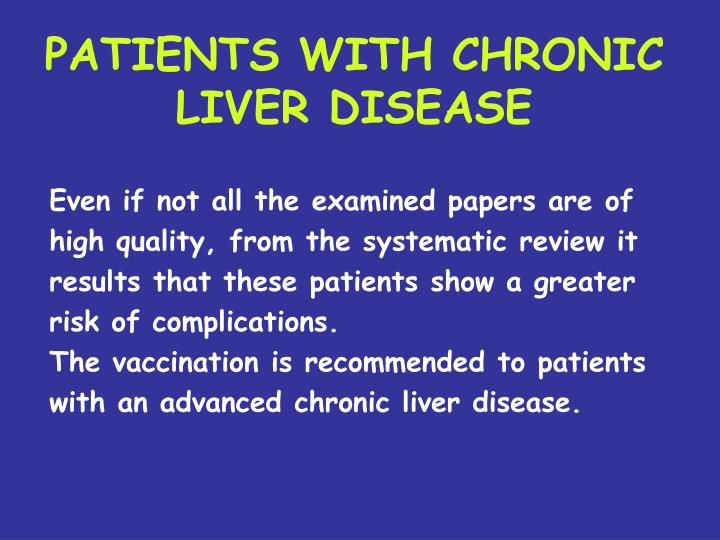 PATIENTS WITH CHRONIC LIVER DISEASE