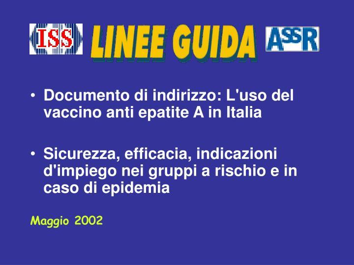 Documento di indirizzo: L'uso del vaccino anti epatite A in Italia