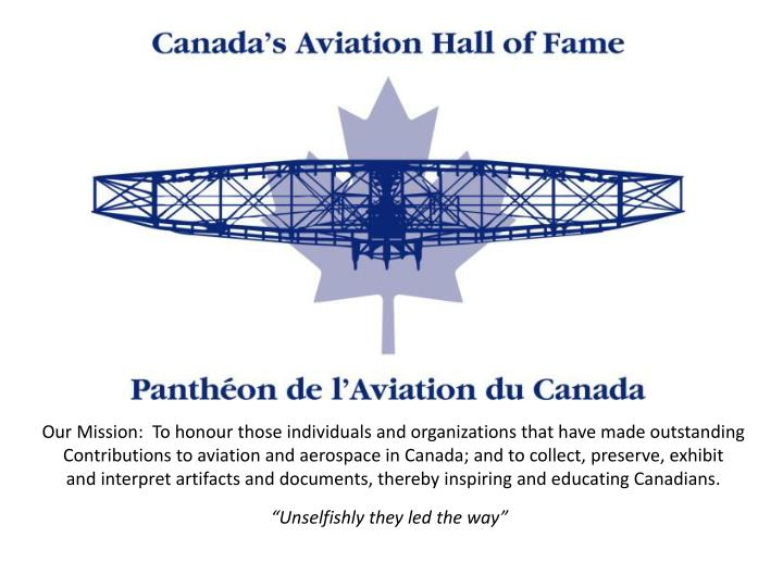 Our Mission:  To honour those individuals and organizations that have made outstanding