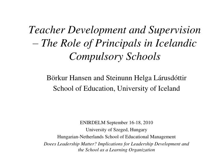 Teacher development and supervision the role of principals in icelandic compulsory schools