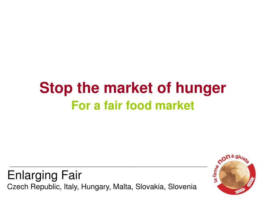Stop the market of hunger