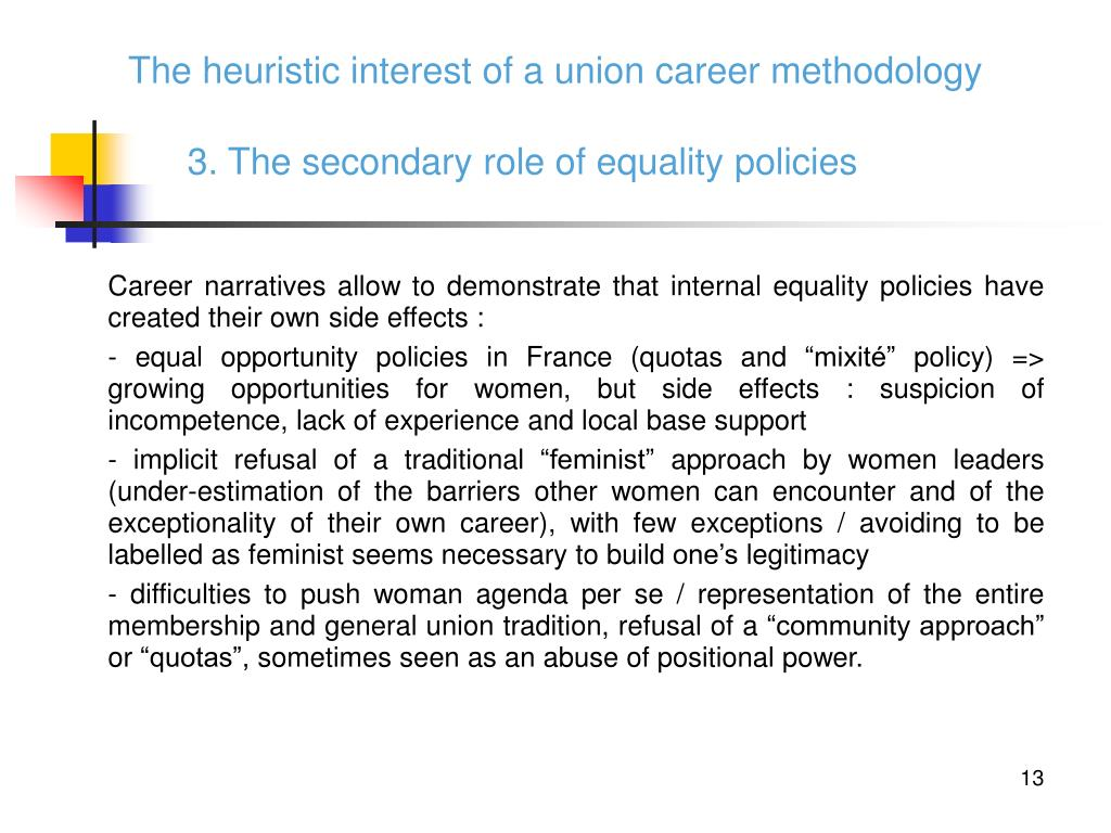 The heuristic interest of a union career methodology