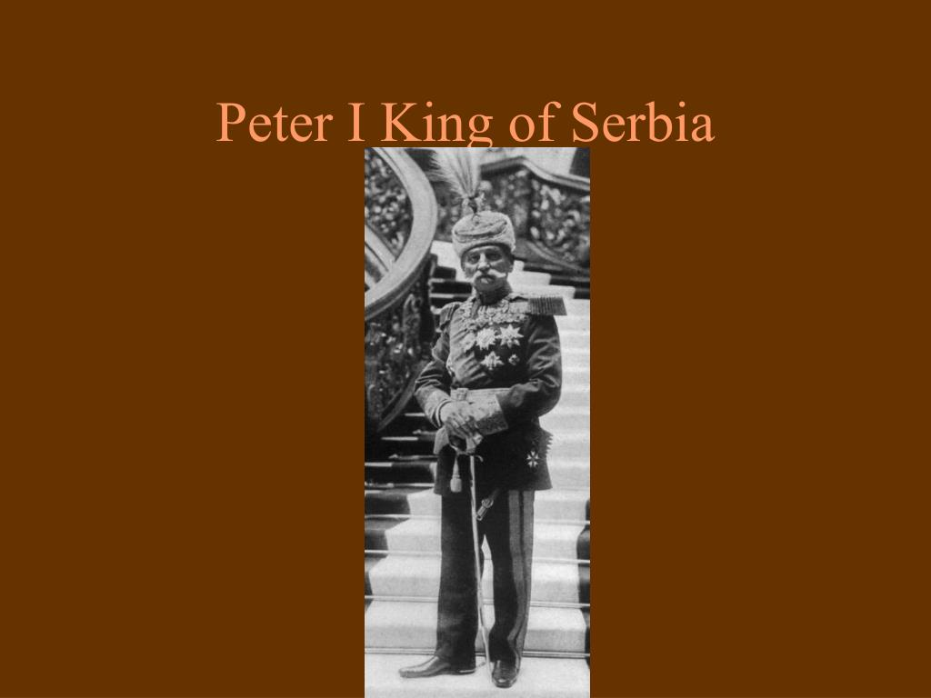 Peter I King of Serbia