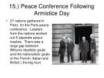 15 peace conference following armistice day