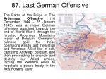 87 last german offensive