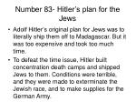 number 83 hitler s plan for the jews