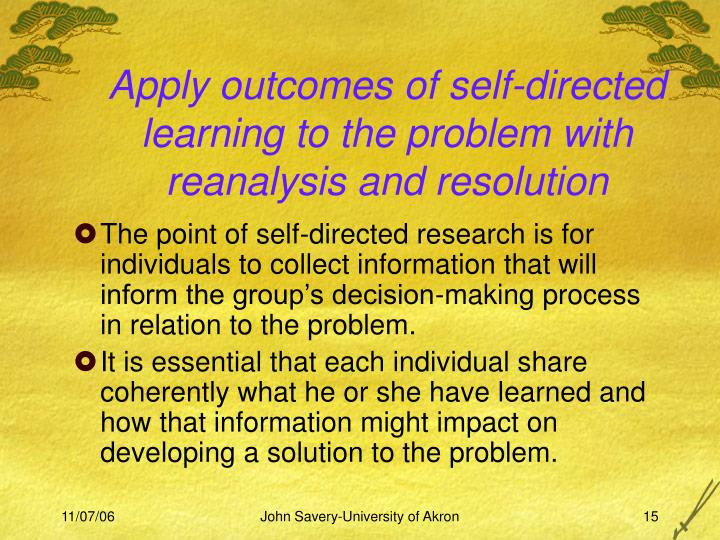 Apply outcomes of self-directed learning to the problem with reanalysis and resolution