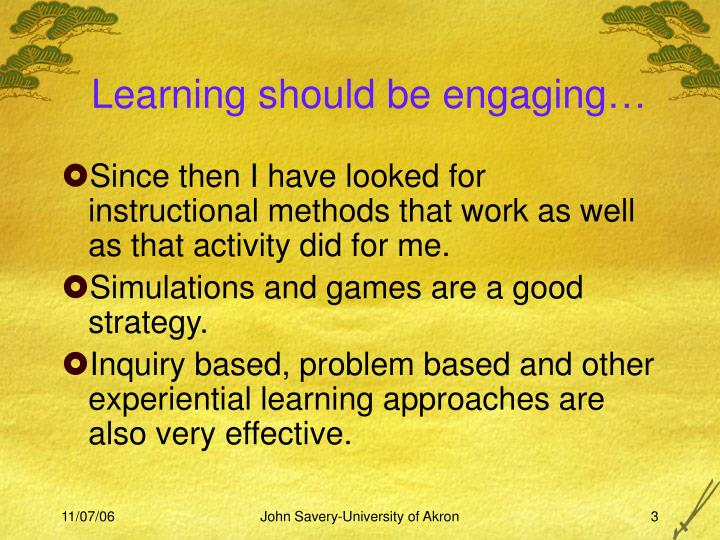 Learning should be engaging