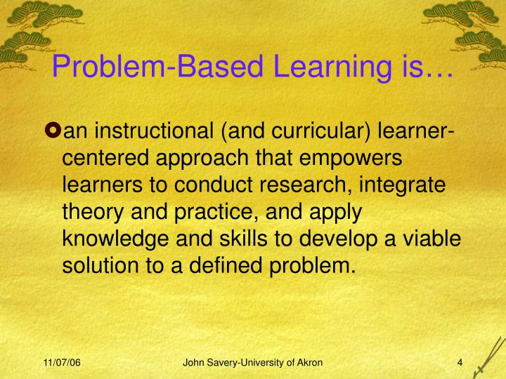 Problem-Based Learning is
