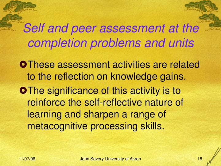 Self and peer assessment at the completion problems and units