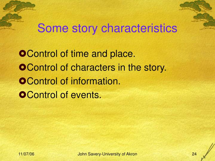Some story characteristics