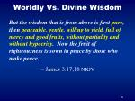 worldly vs divine wisdom1