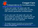 cougar care independence confidentiality