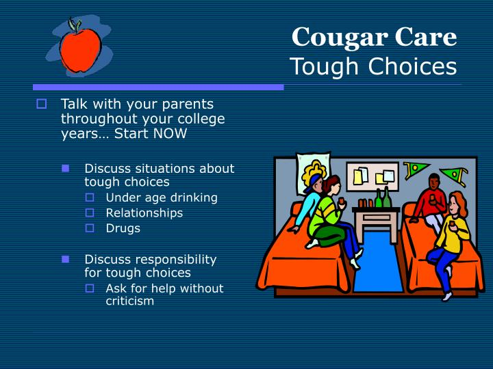 Cougar care tough choices