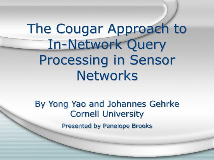 The Cougar Approach to In-Network Query Processing in Sensor Networks