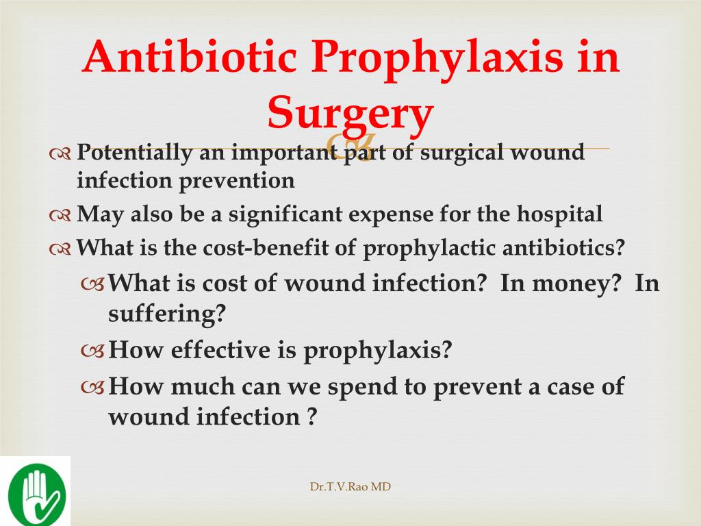 Antibiotic Prophylaxis in Surgery