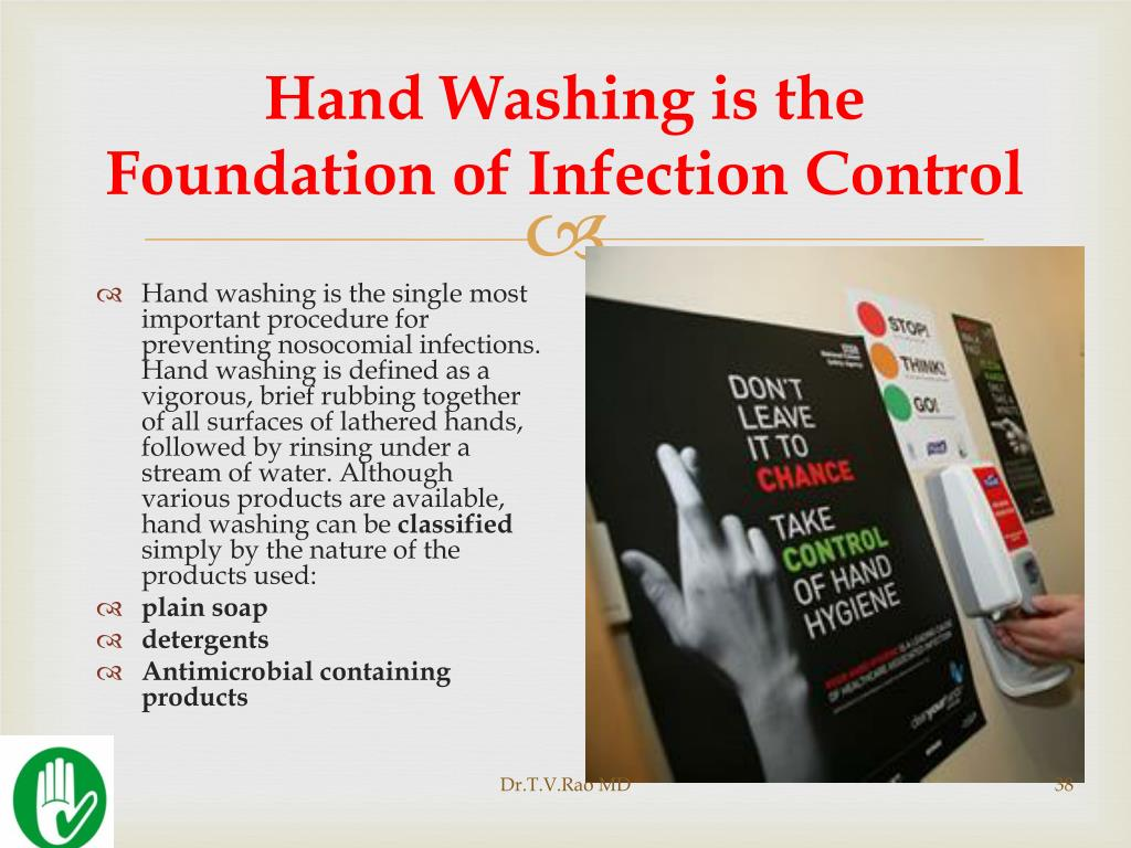 Hand Washing is the Foundation of Infection Control
