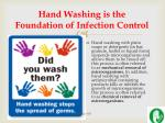 hand washing is the foundation of infection control39