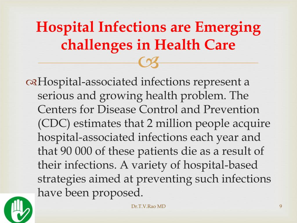Hospital Infections are Emerging challenges in Health Care
