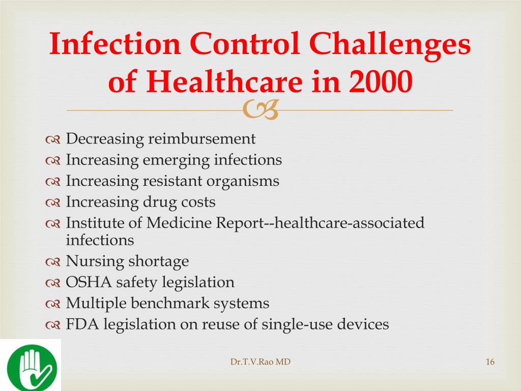 Infection Control Challenges of Healthcare in 2000