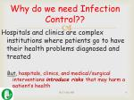 why do we need infection c ontrol
