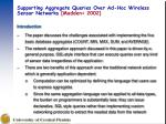 supporting aggregate queries over ad hoc wireless sensor networks madden 2002