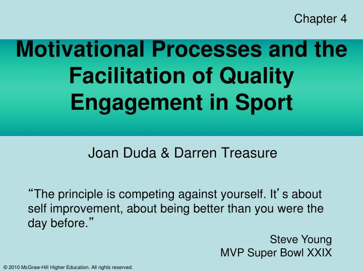 Motivational processes and the facilitation of quality engagement in sport