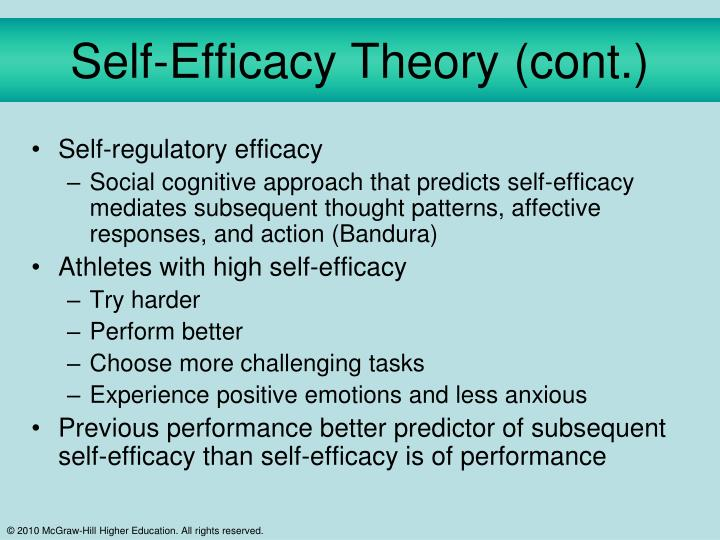 Self-Efficacy Theory (cont.)