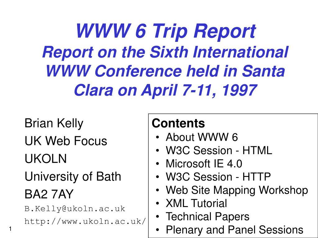 WWW 6 Trip Report