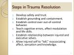 steps in trauma resolution